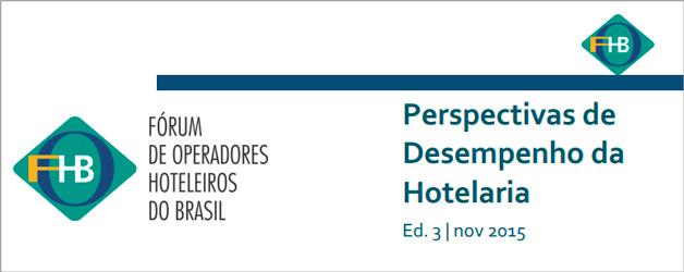"""Estudo """"Perspectivas de Desempenho da Hotelaria"""" projeta aumento da taxa de ocupação em 2016"""