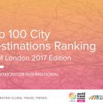Divulgado ranking das 100 cidades mais visitadas do mundo
